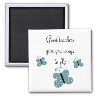 Good Teachers Message Magnet
