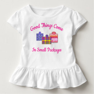 Good Things Come in Small Packages Toddler Apparel Toddler T-Shirt