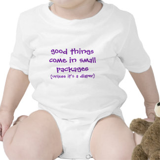 good things come in small packages, (unless it'... baby bodysuits