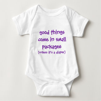 good things come in small packages, (unless it'... tshirt