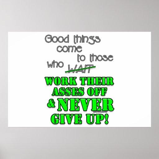 Good things come to those who... print