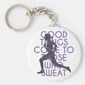 Good Things Come to Those Who Sweat Basic Round Button Key Ring