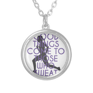 Good Things Come to Those Who Sweat Silver Plated Necklace
