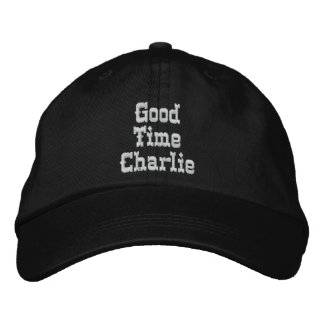 GOOD TIME CHARLIE cap Embroidered Cap