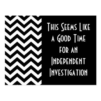 Good Time for an Independent Investigation Postcard