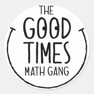 Good Times Math Gang - Round Sticker