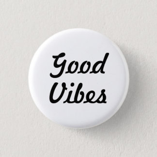 Good Vibes 3 Cm Round Badge