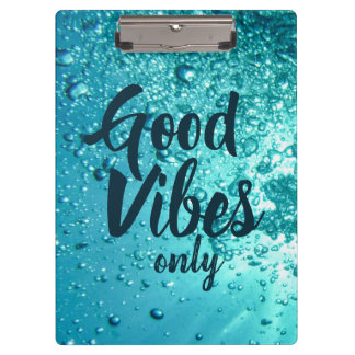 Good Vibes and Cool Blue Water Clipboard