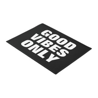"""Good Vibes Only"" fun inspirational quote doormat"