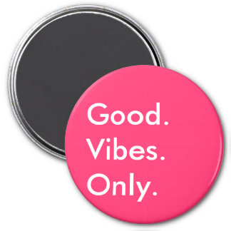 Good. Vibes. Only. New Age White And Magenta 7.5 Cm Round Magnet