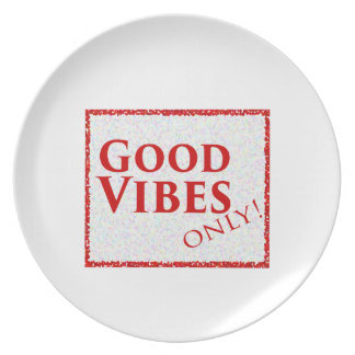Good Vibes Only Plate