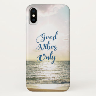 """Good Vibes Only"" Quote Be Positive, Sea Beach Sun iPhone X Case"