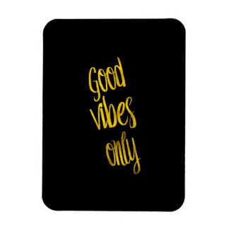 Good Vibes Only Quote Gold Faux Foil Vibe Quotes Magnet
