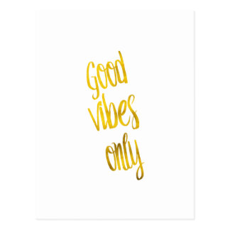 Good Vibes Only Quote Gold Faux Foil Vibe Quotes Postcard