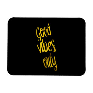 Good Vibes Only Quote Gold Faux Foil Vibe Quotes Rectangular Photo Magnet