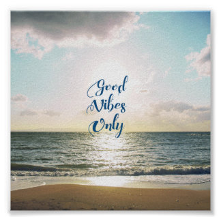 """Good Vibes Only"" Quote Positive Sea Sun Blue Poster"