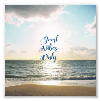 """Good Vibes Only"" Quote Positive Sea Sun Photo Print"