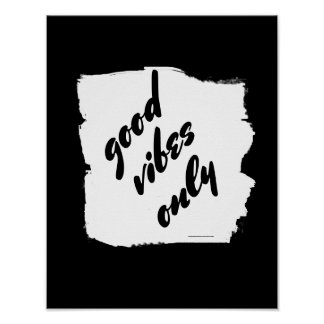 good vibes only quote poster bold black and white