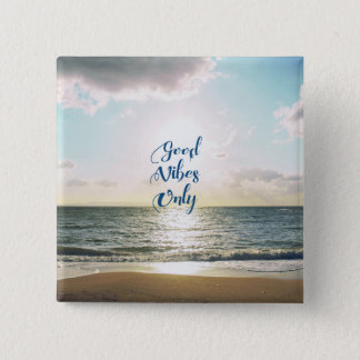 """Good Vibes Only"" Quote Typography Sea Sun 15 Cm Square Badge"