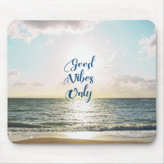 """Good Vibes Only"" Quote Typography Sea Sun Mouse Pad"