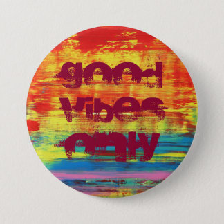 """""""Good Vibes Only"""" Sunny Colorful Abstract Art 7.5 Cm Round Badge"""