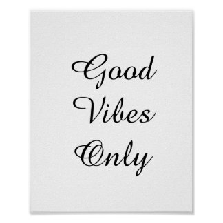 """Good Vibes Only"" Text Design Poster"