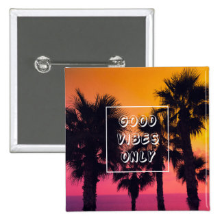 """Good Vibes Only""  Tropical Beach Palms Sunset 15 Cm Square Badge"