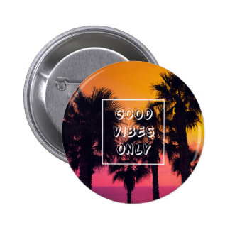 """Good Vibes Only""  Tropical Beach Palms Sunset 6 Cm Round Badge"