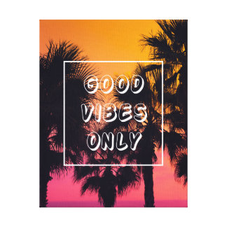 """Good Vibes Only""  Tropical Beach Palms Sunset Canvas Print"