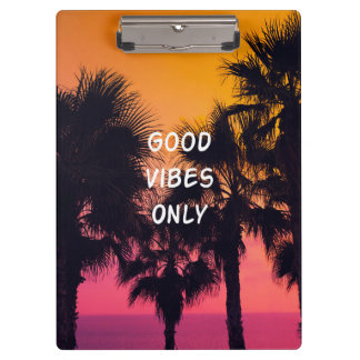 """Good Vibes Only""  Tropical Beach Palms Sunset Clipboard"