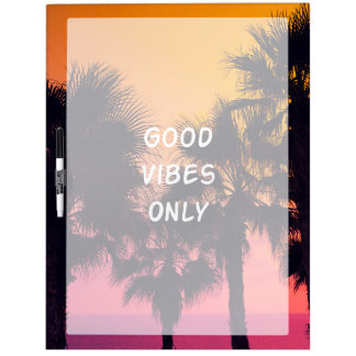 """""""Good Vibes Only""""  Tropical Beach Palms Sunset Dry Erase Board"""
