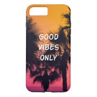 """Good Vibes Only""  Tropical Beach Palms Sunset iPhone 7 Plus Case"