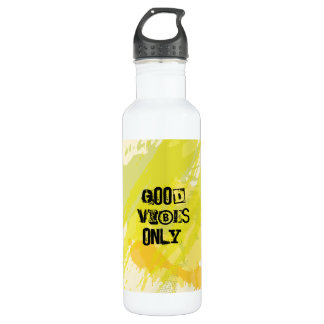 """Good Vibes Only."" Uplifting Quotes 710 Ml Water Bottle"