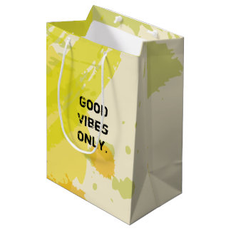 """""""Good Vibes Only."""" Uplifting Quotes Medium Gift Bag"""