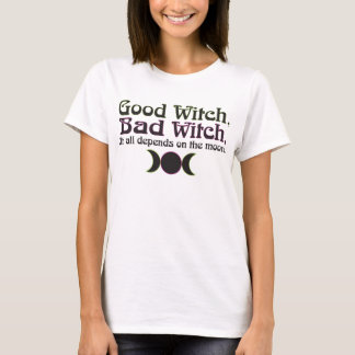 """Good Witch, Bad Witch..."" Apparel T-Shirt"