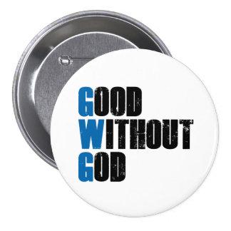Good Without God 7.5 Cm Round Badge