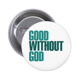 Good without god pin