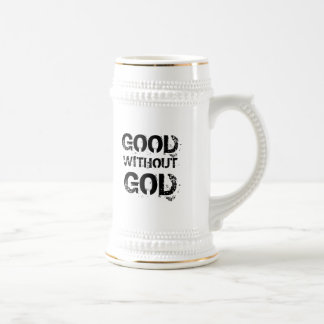 Good Without God Beer Stein Coffee Mug