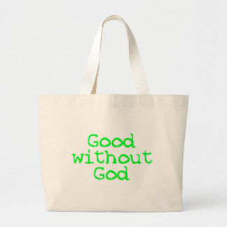 Good without God bright green Tote Bags
