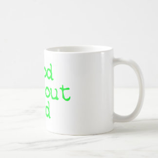 Good without God bright green Basic White Mug