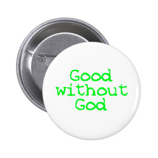 Good without God bright green Buttons