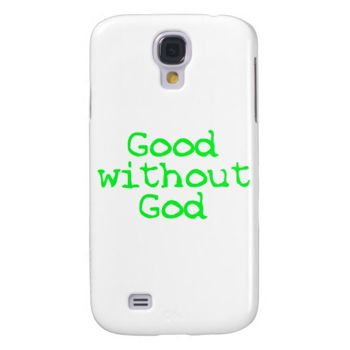 Good without God bright green Galaxy S4 Case