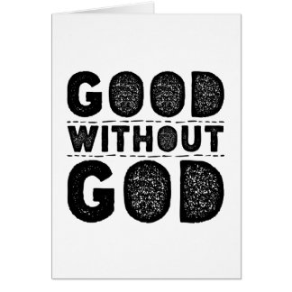 Good Without God Card