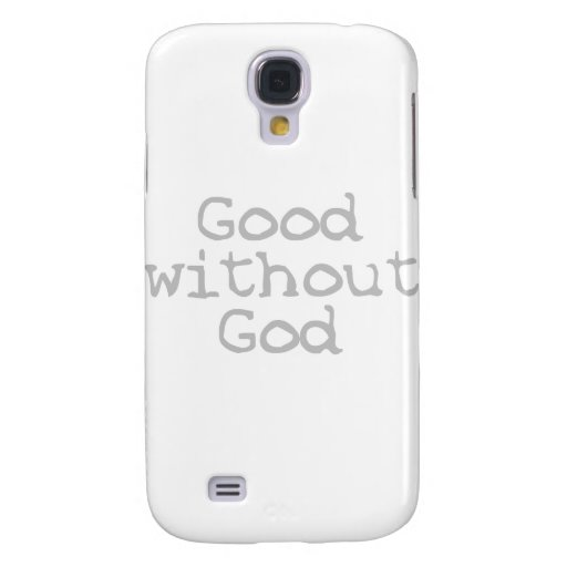 Good Without God Galaxy S4 Covers