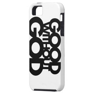 Good Without God Case For The iPhone 5