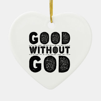 Good Without God Ceramic Heart Decoration