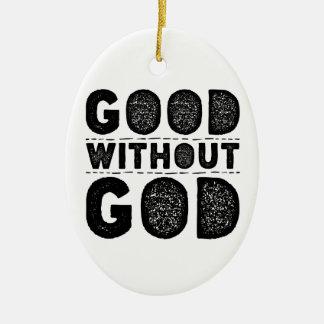 Good Without God Ceramic Oval Decoration