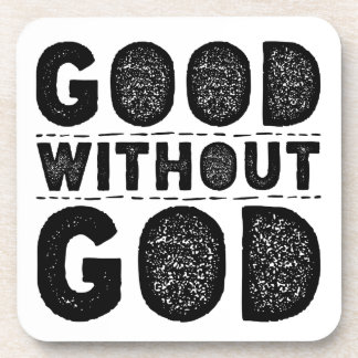 Good Without God Coaster