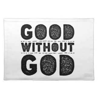 Good Without God Placemat