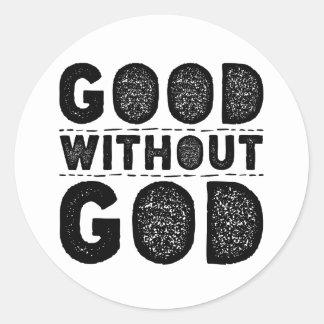 Good Without God Round Sticker